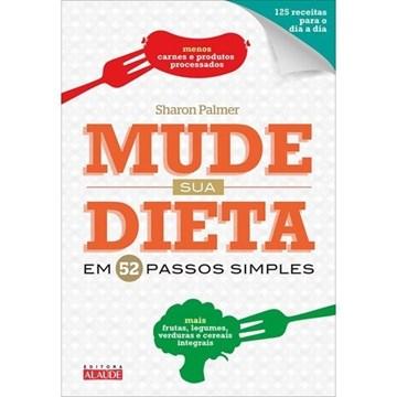 Imagem de Livro mude sua dieta em 52 passos fáceis