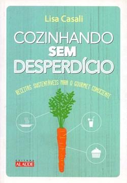 Imagem de Livro cozinhando sem desperdício