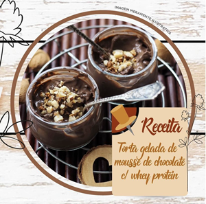 Torta Gelada de Mousse de Chocolate com Whey Protein